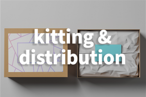 Kitting & Distribution